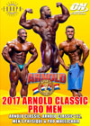 2017 Arnold Classic Pro Men: Arnold Classic, Arnold 212, Men's Physique & Pro Wheelchair Set