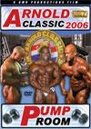 2006 Arnold Classic - Pump Room