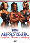 2007 Arnold Classic - Complete Women's Prejudging - Ms. International, Fitness, Figure